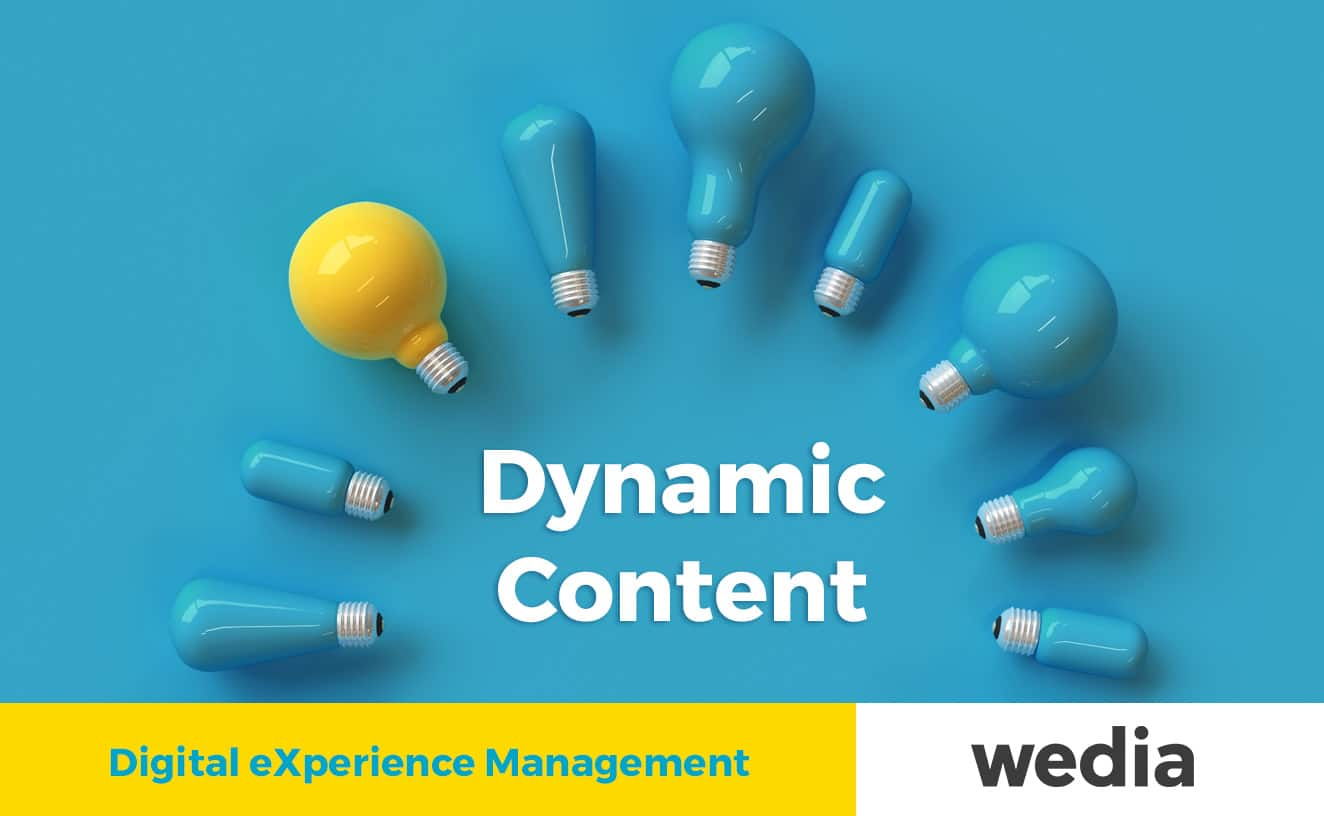 Digital eXperience Management - Dynamic content