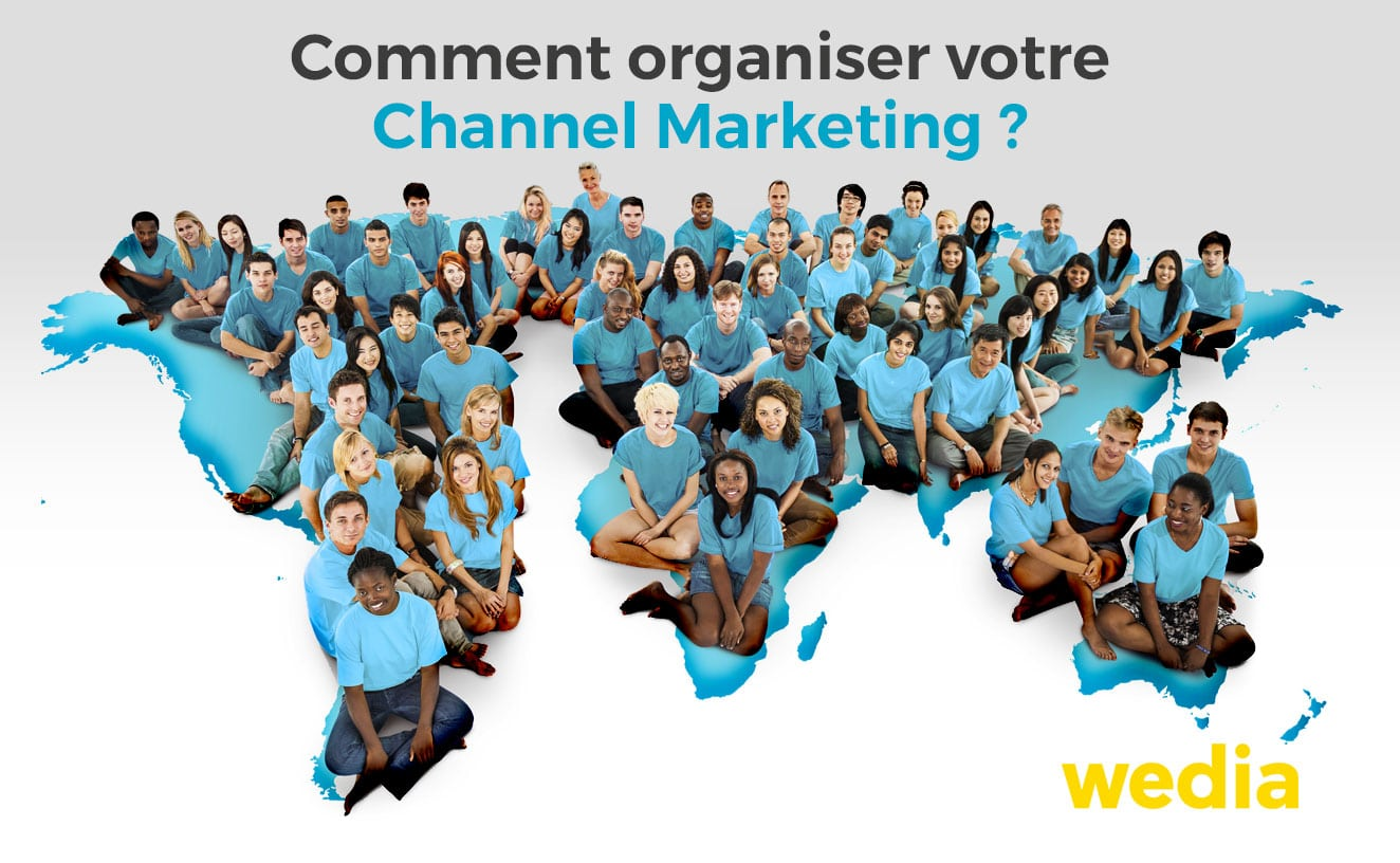 Organiser le Channel Marketing